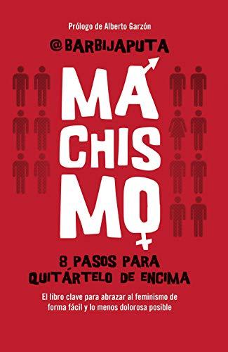 libro Machismo: 8 pasos para quqitártelo de encima